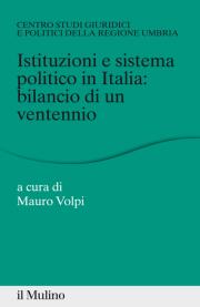Copertina Istituzioni e sistema politico in Italia: bilancio di un ventennio
