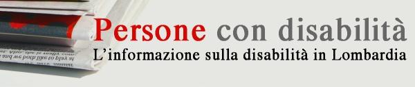 Persone con disabilità - L'informazione sulla disabilità in Lombardia